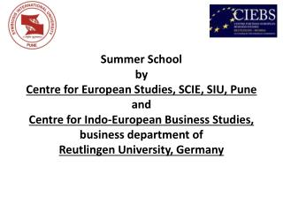 Summer School by  Centre for European Studies, SCIE, SIU, Pune  and