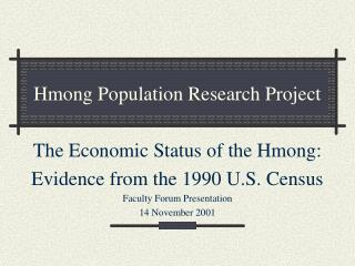 Hmong Population Research Project