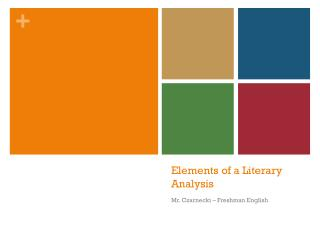 Elements of a Literary Analysis