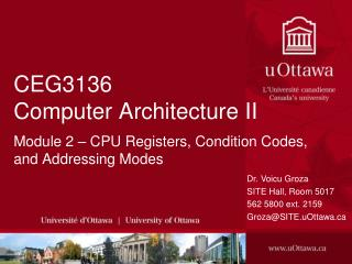 CEG3136 Computer Architecture II Module 2 – CPU Registers, Condition Codes, and Addressing Modes