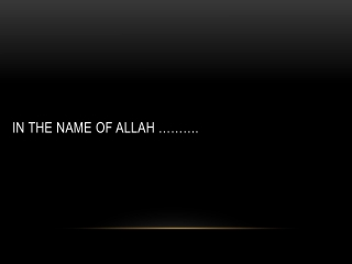 In the name of ALLAH ……….