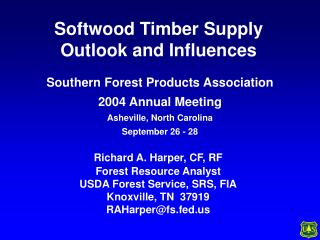 Softwood Timber Supply Outlook and Influences