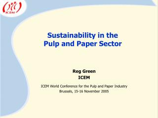 Sustainability in the  Pulp and Paper Sector
