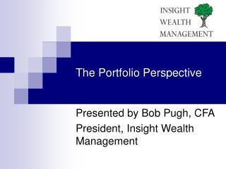 The Portfolio Perspective
