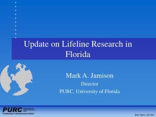 Update on Lifeline Research in Florida
