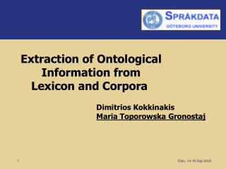 Extraction of Ontological Information from Lexicon and Corpora