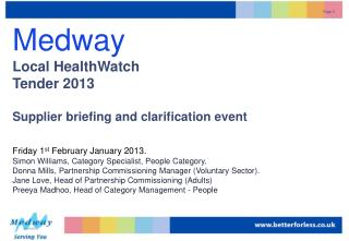 Medway  Local HealthWatch  Tender 2013 Supplier briefing and clarification event