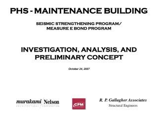 PHS - MAINTENANCE BUILDING SEISMIC STRENGTHENING PROGRAM/ MEASURE E BOND PROGRAM