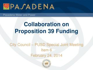 Collaboration on  Proposition 39 Funding