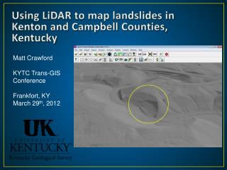 Using  LiDAR  to map landslides in Kenton and Campbell Counties, Kentucky