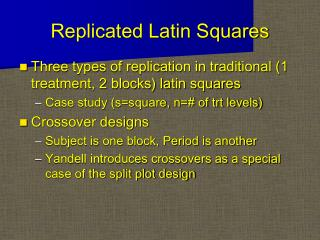 Replicated Latin Squares