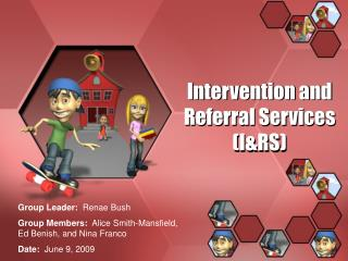 Intervention and Referral Services (I&RS)