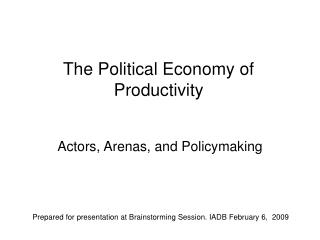 The Political Economy of Productivity