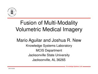 Fusion of Multi-Modality Volumetric Medical Imagery
