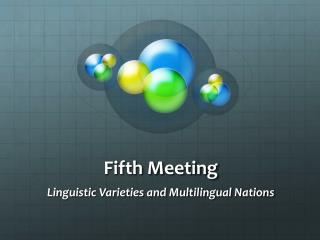 Fifth Meeting
