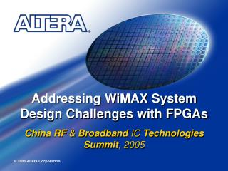 Addressing WiMAX System Design Challenges with FPGAs