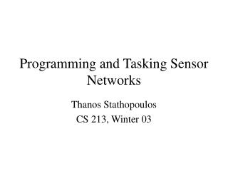 Programming and Tasking Sensor Networks