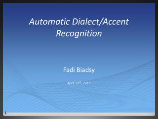 Automatic Dialect/Accent Recognition