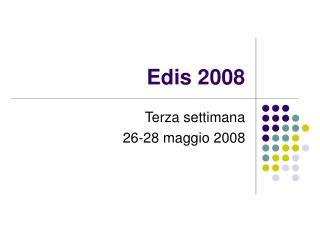 Edis 2008