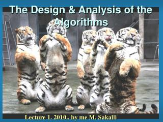 The Design & Analysis of the Algorithms