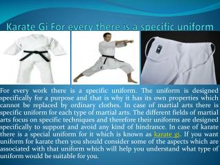 Karate gi for every there is a specific uniform