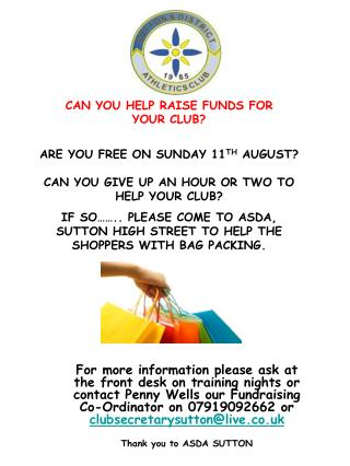 CAN YOU HELP RAISE FUNDS FOR  YOUR CLUB? ARE YOU FREE ON SUNDAY 11 TH  AUGUST?