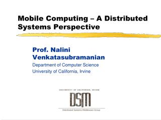 Mobile Computing – A Distributed Systems Perspective