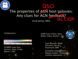 The properties of AGN host galaxies: Any clues for AGN feedback?  Knud Jahnke, MPIA