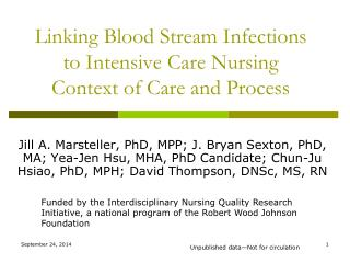Linking Blood Stream Infections to Intensive Care Nursing Context of Care and Process