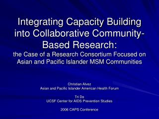Christian Alvez Asian and Pacific Islander American Health Forum Tri Do UCSF Center for AIDS Prevention Studies 2006 CAP