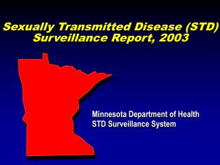 Sexually Transmitted Disease (STD) Surveillance Report, 2003