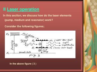 II  Laser operation