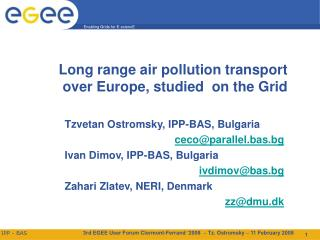 Long range air pollution transport over Europe, studied on the Grid