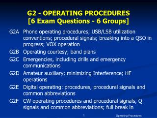 G2 - OPERATING PROCEDURES  [6 Exam Questions - 6 Groups]