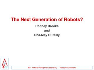 The Next Generation of Robots?