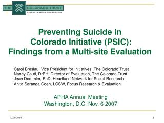 Preventing Suicide in  Colorado Initiative (PSIC): Findings from a Multi-site Evaluation