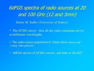 6dFGS spectra of radio sources at 20 and 100 GHz (12 and 3mm)