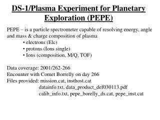 DS-1/Plasma Experiment for Planetary Exploration (PEPE)