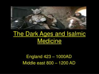 The Dark Ages and Isalmic Medicine