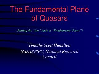 The Fundamental Plane of Quasars