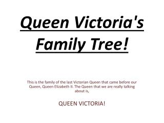 Queen Victoria's Family Tree!