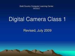 Digital Camera Class 1