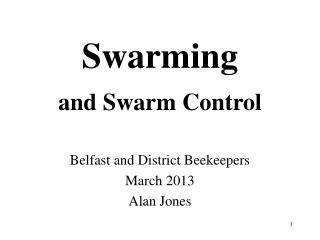 Swarming and Swarm Control