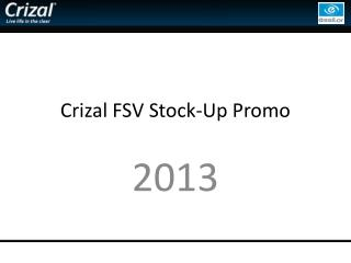 Crizal FSV Stock-Up Promo