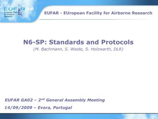 N6-SP: Standards and Protocols (M. Bachmann, S. Weide, S. Holzwarth, DLR)