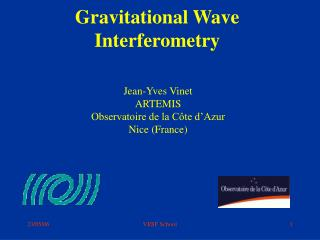 Gravitational Wave Interferometry