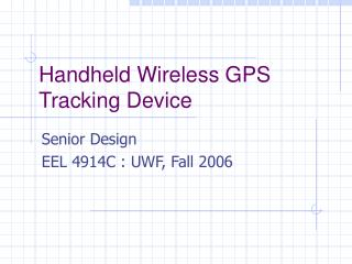 Handheld Wireless GPS Tracking Device