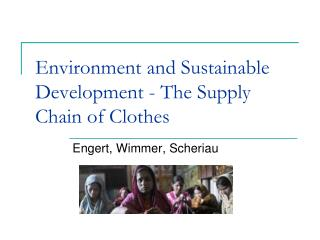 Environment and Sustainable Development - The Supply Chain of Clothes