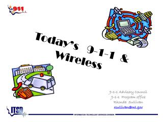 Today's   9-1-1  & Wireless