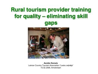 Rural tourism provider training for quality –  eliminating skill gaps